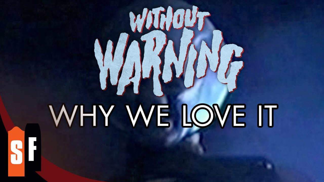 Without Warning - Why We Love It