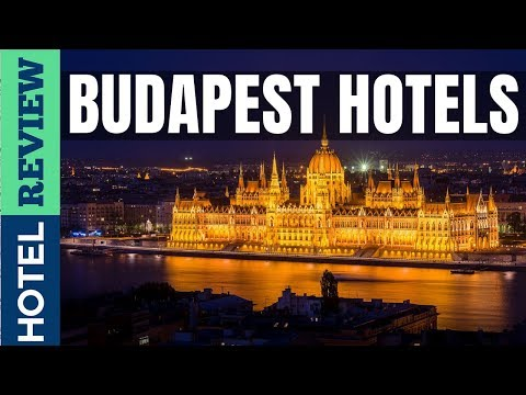 ✅Budapest Hotels: Best Budapest Hotels (2019)[Under $100]