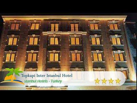 Topkapi Inter Istanbul Hotel - Istanbul Hotels, Turkey