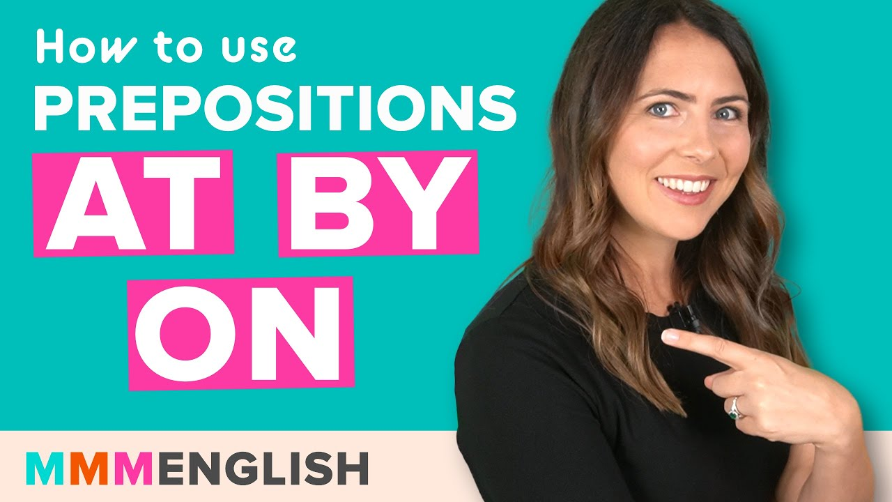Download AT, BY or ON? English Prepositions Lesson & Quiz