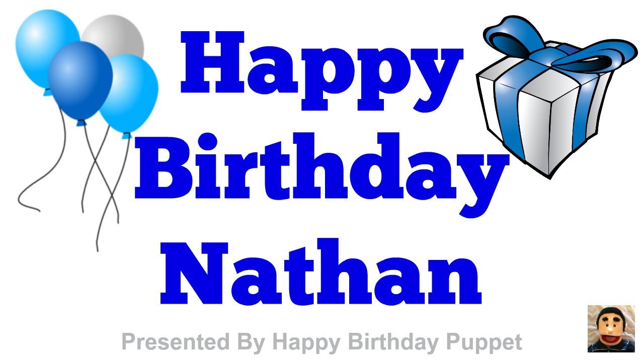 happy birthday nathan  best happy birthday song ever