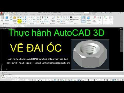 Thực hành vẽ AutoCAD 3D - Vẽ đai ốc   Draw nut in AutoCAD