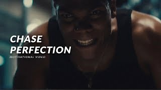 CHASE PERFECTION - Best Motivational Video