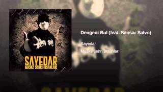 Dengeni Bul (feat. Sansar Salvo)