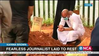 Karima Brown: Fearless Journalist Laid To Rest