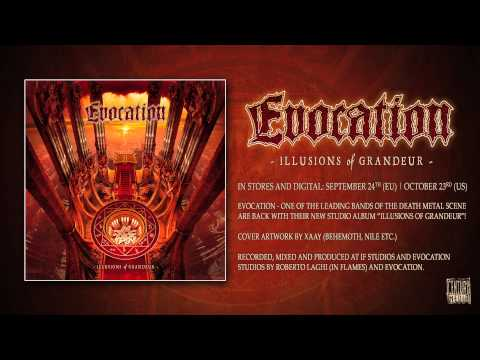 EVOCATION - Illusions Of Grandeur (OFFICIAL ALBUM TRACK)