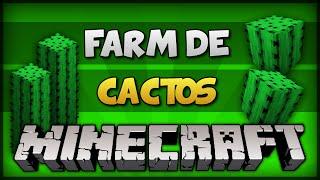 ✔ Minecraft: FARM DE CACTOS! (AUTOMÁTICO / INFINITO) [TUTORIAL]