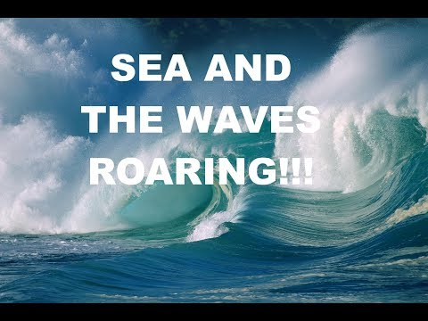 The Sea And The Waves Roaring! The Rock Is Our Escape! Rapture Soon!