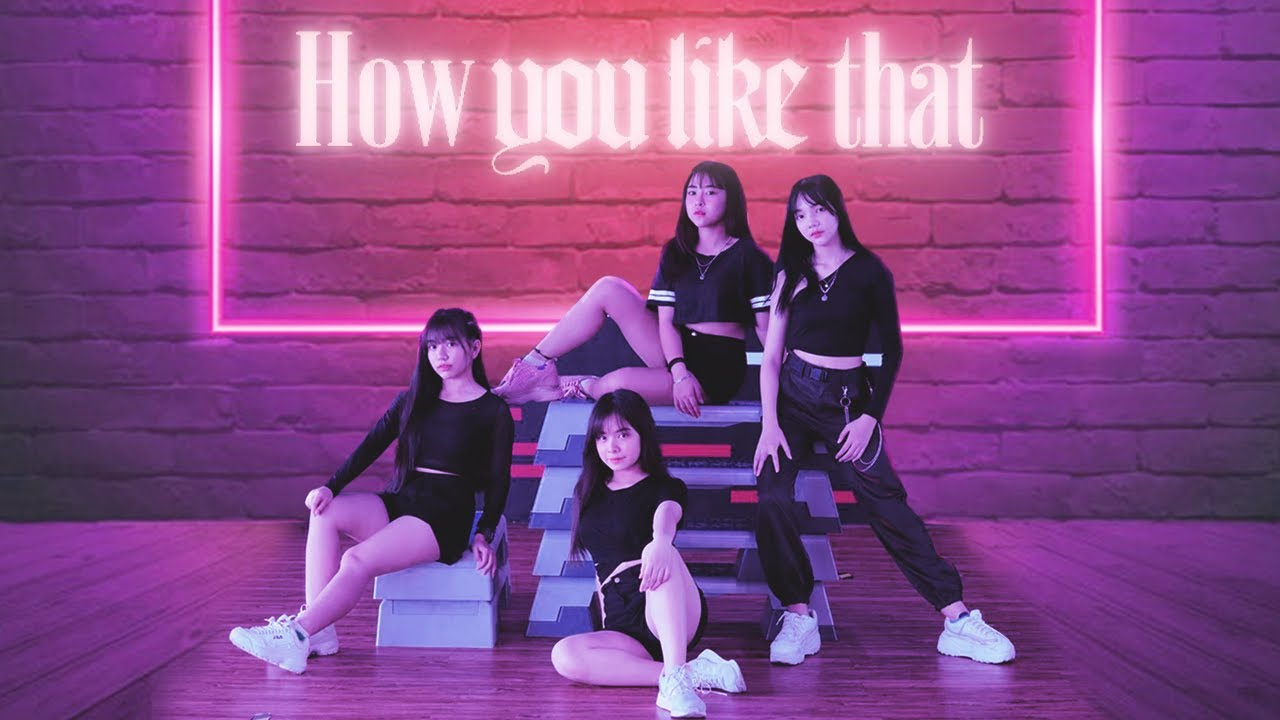 BLACKPINK - 'How You Like That' Dance Cover by Followme Official พร้อมเบื้องหลังสุดฮา