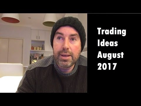 03. ASX Trading - Ideas for August 2017