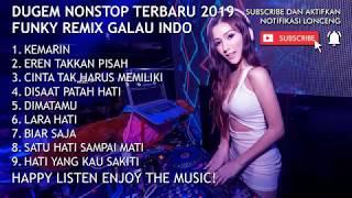 DJ KEMARIN FUNKOT DUGEM 2019