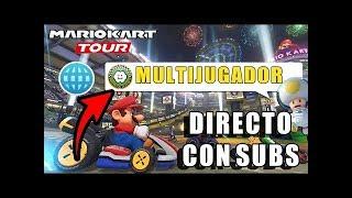 ¡MULTIJUGADOR de MARIO KART TOUR CON SUSCRIPTORES EN DIRECTO!