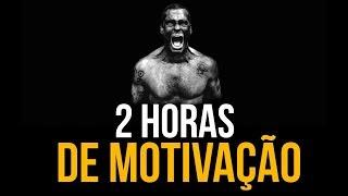 2 HORAS DE MOTIVAÇÃO - OS MELHORES VÍDEOS MOTIVACIONAIS (PARTE 1)