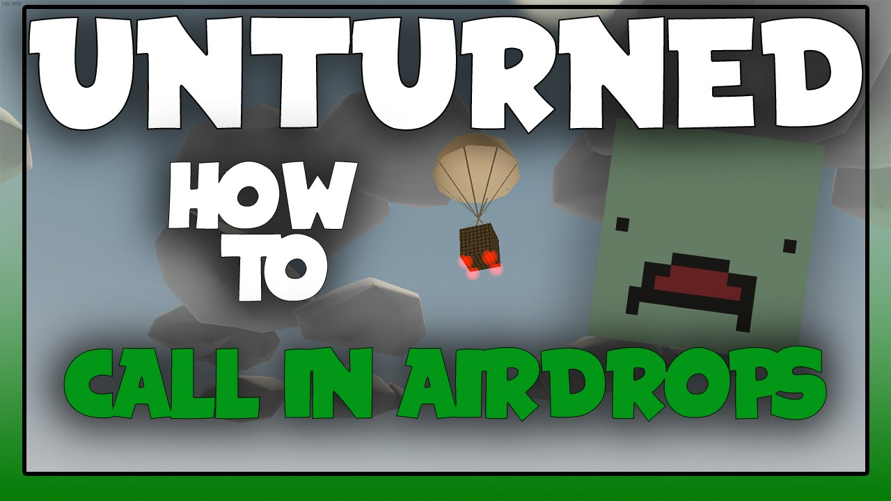 Unturned How To Call In Airdrops YouTube