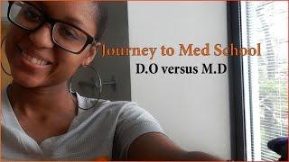 Journey To Med School #1 | D.O vs. M.D.