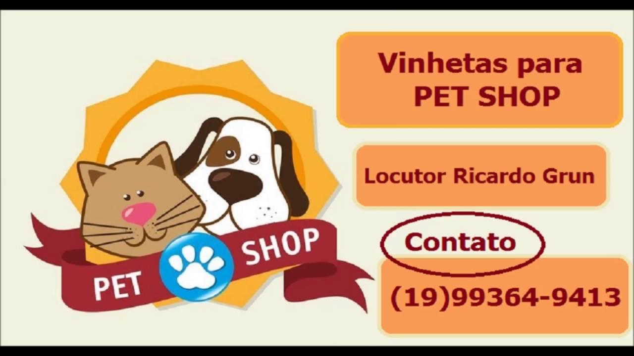 Gravação De Vinheta Propaganda Para Pet Shop E Casa De Ração Youtube
