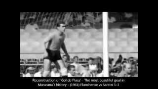 Pelé 'GOL DE PLACA' - The best goal in the history of Maracana (1961) - El mejor gol en Maracanã