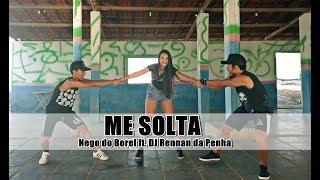Baixar Me Solta - Nego do Borel Feat. DJ Rennan da Penha | Coreografia BIG Dance