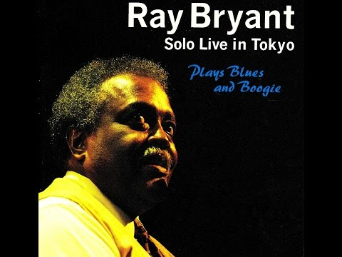 Ray Bryant Solo