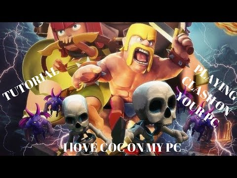 Clash Of Clans On PC Tutorial