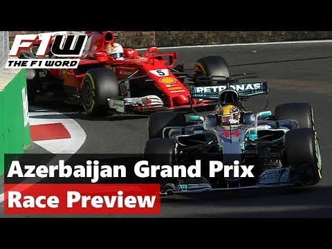 Azerbaijan Grand Prix: Race Preview and Predictions