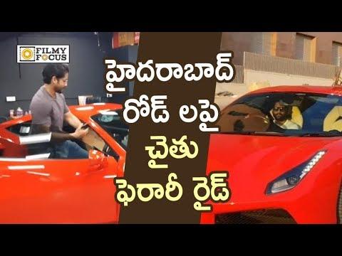 Naga Chaitanya Driving Ferrari on Hyderabad Streets : Unseen Video - Filmyfocus.com