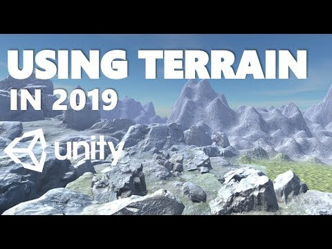 HOW TO USE THE NEW TERRAIN IN 2019 IN UNITY TUTORIAL