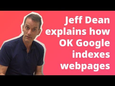 Jeff Dean Explains how Google Indexes Webpages