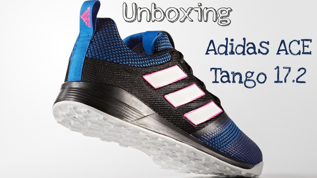 sports shoes 2bcec b716d Unboxing Adidas ACE Tango 17.2 TR