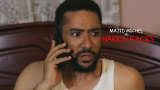 NAKED FACES|MAJID MICHEL -  Latest 2017 Ghallywood/Nollywood Movie