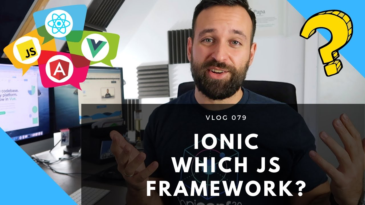 Which Javascript Framework should I use with Ionic - Angular, React or Vue?