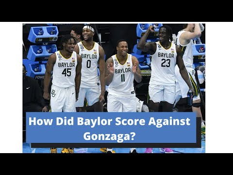 How Did Baylor Attack Gonzaga's Ball Screen Defense? And Why was Baylor Successful Scoring!