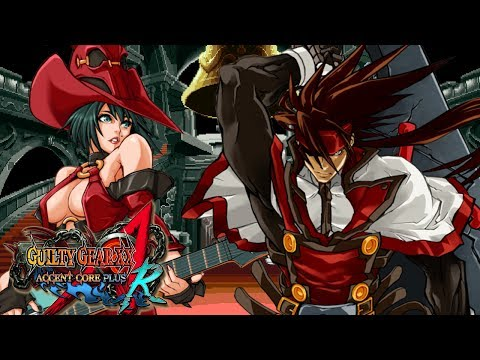 GUILTY GEAR XX ACCENT CORE PLUS R - La perfección de la saga