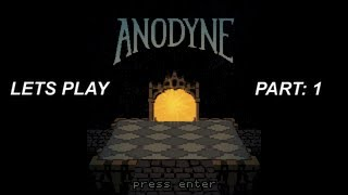Anodyne - Part 1