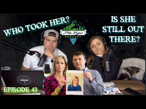 Unsolved Disappearance of Madeleine McCann - Podcast #43