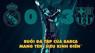 """Bản tin Troll Bóng Đá số 109: Buổi đá tập của Barca mang tên """"Siêu kinh điển"""""""