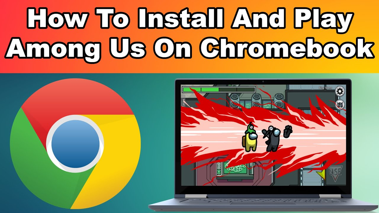 How To Install And Play Among Us On Chromebook Youtube