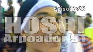 Ep26 - Hosoi no Arpoador 1991 | Chave Mestra Videos