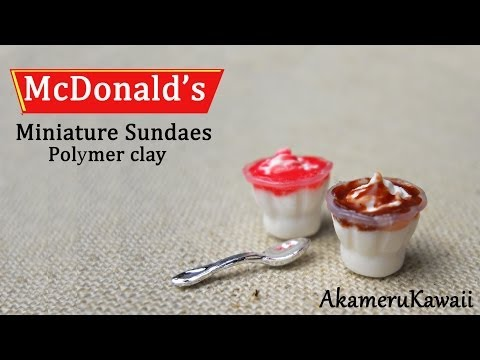 McDonald's inspired Miniature Sundaes - Polymer Clay Tutorial