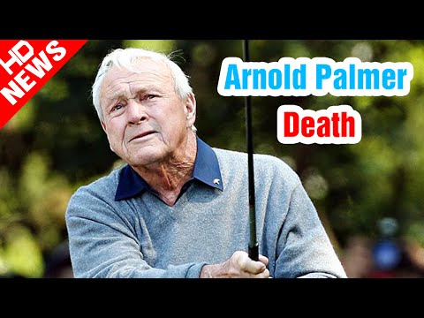 Arnold Palmer cause of death | Arnold Palmer, the Magnetic Face of Golf in the '60s, Dies at 87