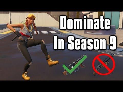 Guide To Dominate In Season 9 - Fortnite Battle Royale