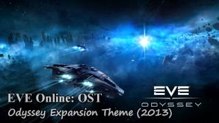 EVE Online: OST - Odyssey Expansion Theme (2013)