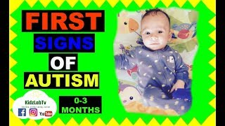 Infant First Signs OF AutisM 0-3 Months