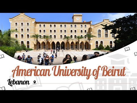 American University of Beirut | Campus Tour | Ranking | Courses | Tuition Fees | EasyShiksha.com