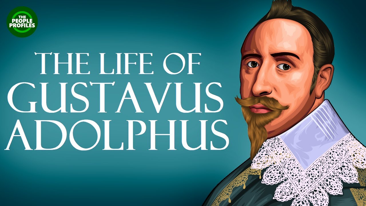 Gustavus Adolphus Documentary – Biography of the life of Gustavus Adolphus the Great
