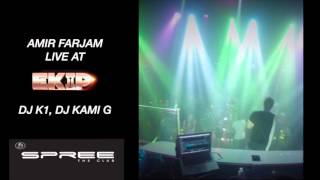 Amir Farjam , DJ Kami G , DJ K1 at EKIP