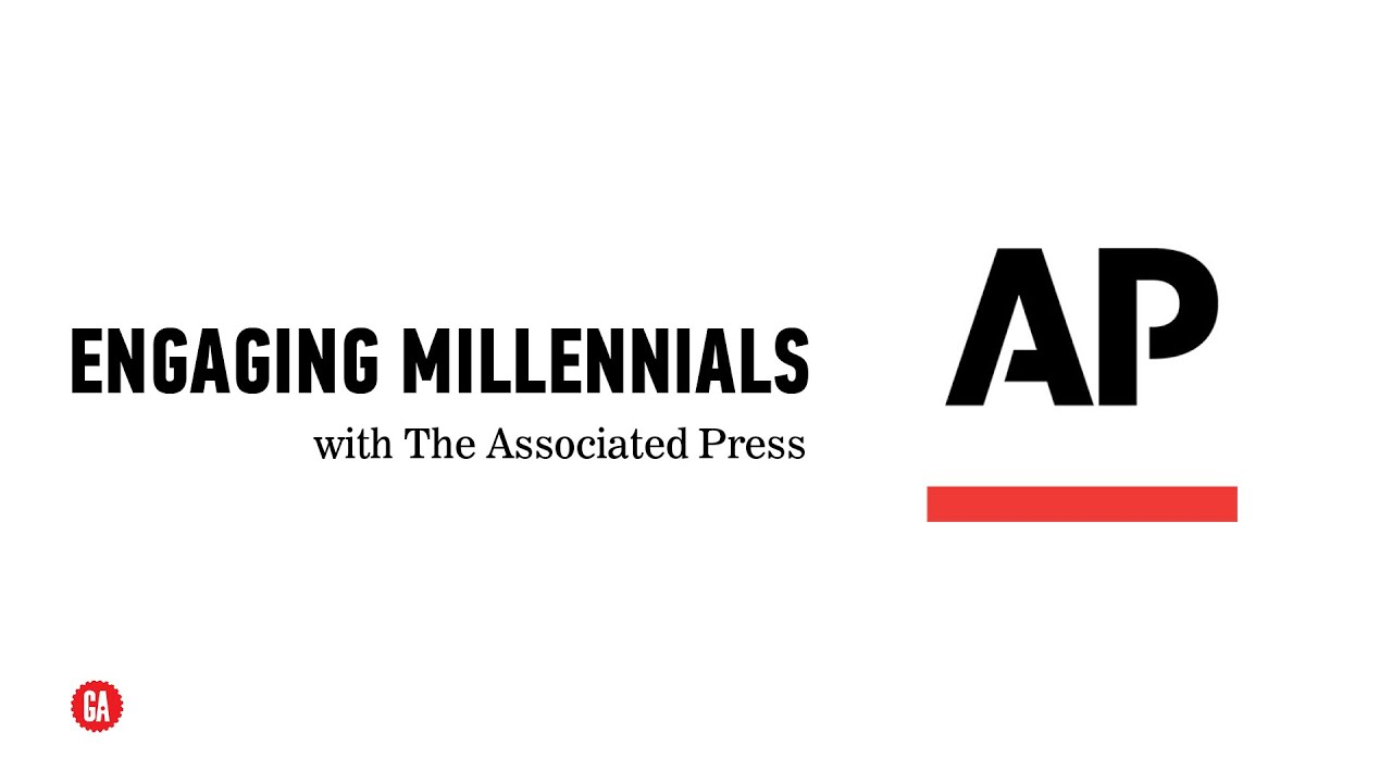 Millennials: Engaging the Next Generation of News Consumers, with the Associated Press - YouTube