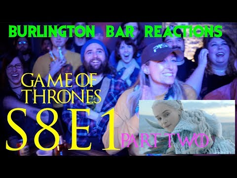 Game Of Thrones // Burlington Bar Reactions // S8E1 'Winterfell' Part Two!