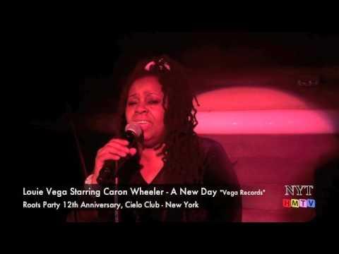 Louie Vega Starring Caron Wheeler - A New Day LIVE performance at Roots Party-Cielo Club NYC
