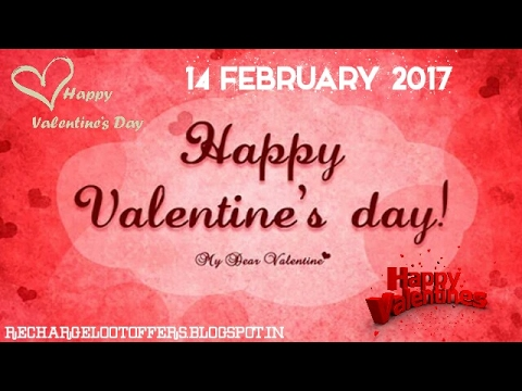 Happy Valentine Day 2017 (Romantic Love Image Songs) - 14 February ...